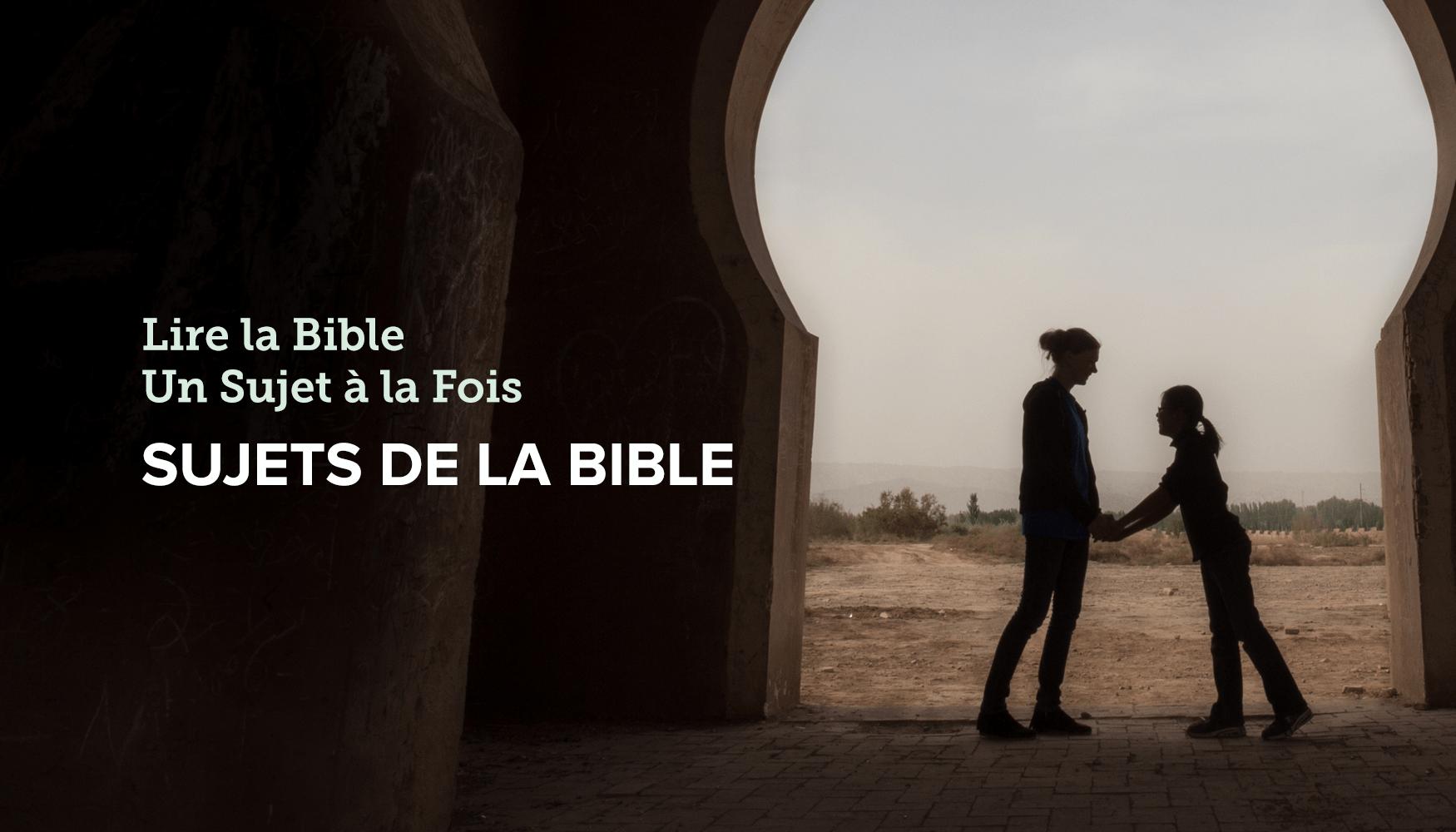 sujets de la bible